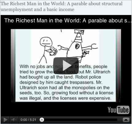 Image to go with video of: The Richest Man in the World: A parable about structural unemployment and a basic income