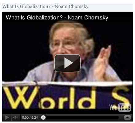 Image to go with video of: What Is Globalization? - Noam Chomsky
