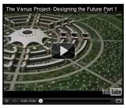 Image to go with video of: The Venus Project- Designing the Future Part 1